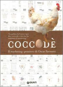 Coccodè, il marketing pensiero di Oscar Farinetti